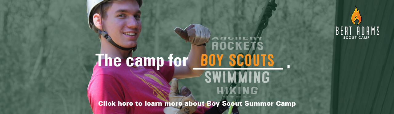 Sign Up for Boy Scout Summer Camp at Bert Adams