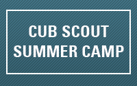 Learn more about Cub Scout Summer Camp