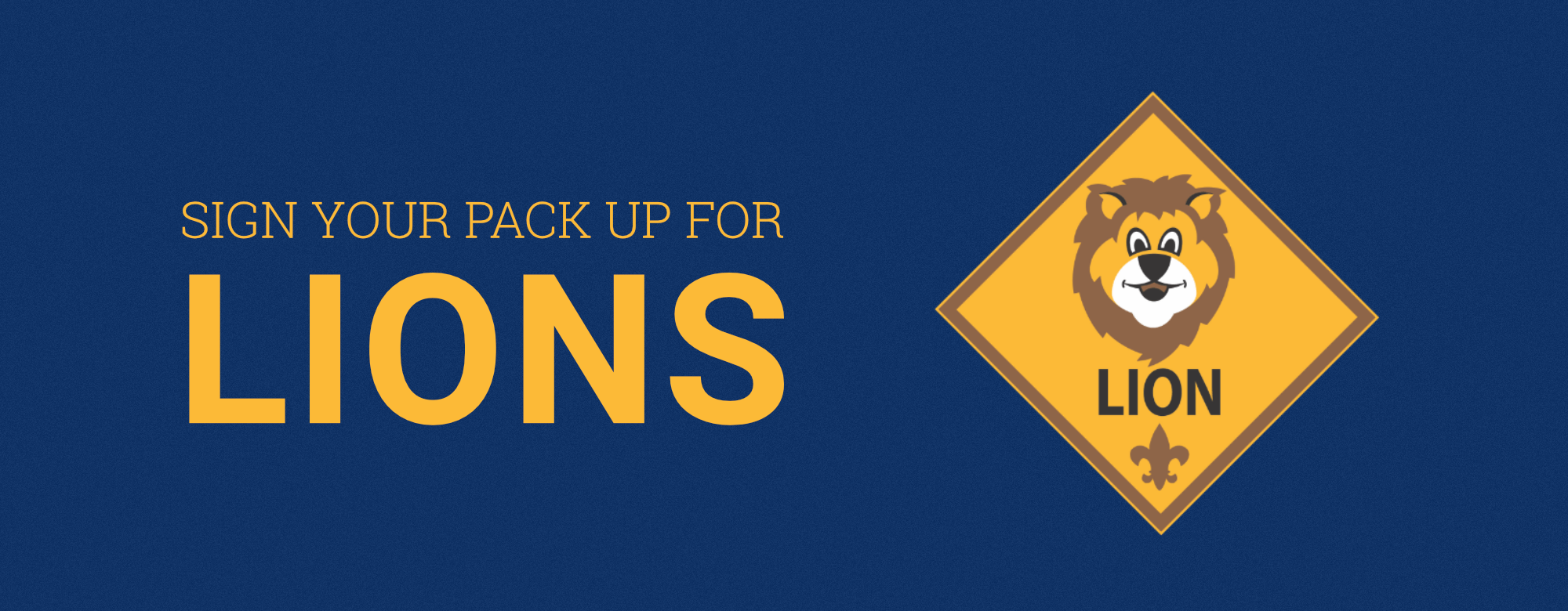 Sign your pack up for the Lions pilot program.